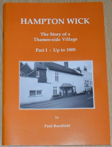 Hampton Wick - The Story of a Thames-side Village (Part 1: Up to 1800), by Paul Barnfield